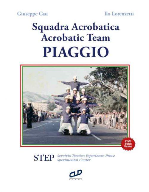 La Squadra Acrobatica Piaggio